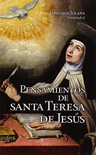 Pensamientos de santa Teresa de Jesús (Mensajeros) por Longinos Solana Sáenz