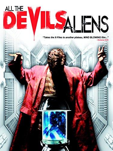 All the Devil's Aliens