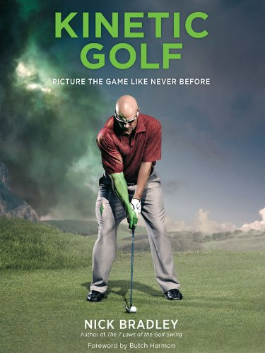 Kinetic Golf: Picture the Game Like Never Before (English Edition) por Nick Bradley