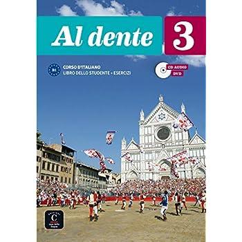 Al dente 3 B1 : Libro dello studente + esercizi (1DVD + 1 CD audio)