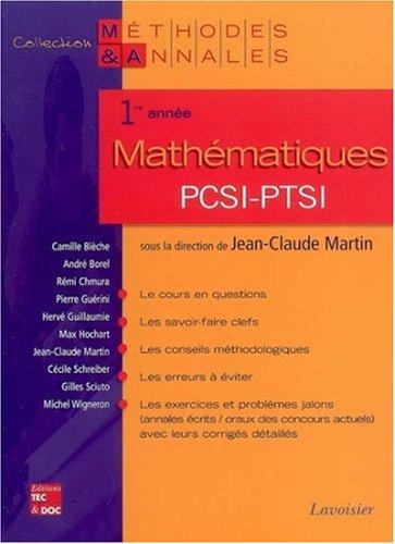 Mathématiques 1re année PCSI-PTSI par Jean-Claude Martin