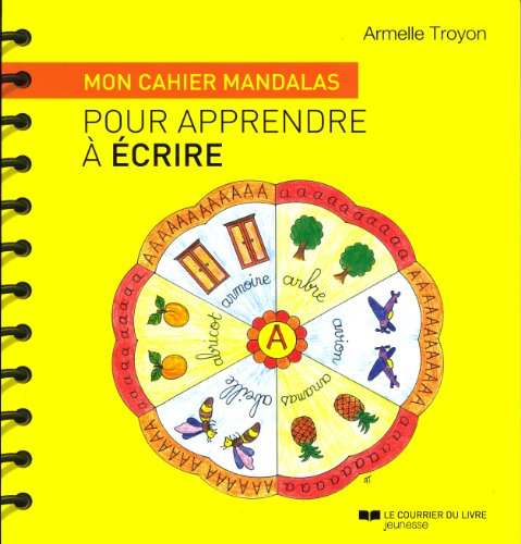 Mon cahier mandalas pour apprendre à écrire par Armelle Troyon