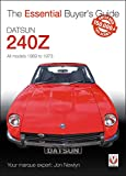 Datsun 240Z 1969 to 1973 (Essential Buyer's Guide)