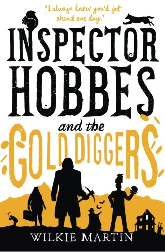 Inspector Hobbes and the Gold Diggers: Humorous mystery: Volume 3 (unhuman)
