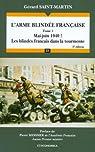 L'arme blindée française : Tome 1 : Mai-Juin 1940 ! Les blindés français dans la tourmente