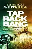 Tap Rack Bang - In den Händen der Snuff-Killer: Thriller (Blackshaw 3)