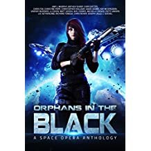Orphans In the Black: A Space Opera Anthology (English Edition)