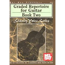 Graded Repertoire for Guitar, Book Two (Stanley Yates Series) by Stanley Yates (11-Nov-2004) Paperback