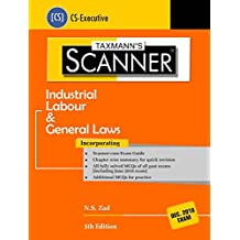 Scanner-Industrial Labour & General Laws (CS-Executive)-(December 2018 Exams) (5th Edition June 2018)