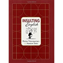 Insulting English by Peter Novobatzky (2001-06-09)