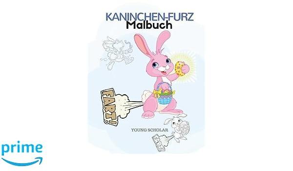 Kaninchen-Furz-Malbuch: Amazon.de: Young Scholar: Bücher