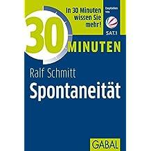 30 Minuten Spontaneität