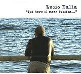 Qui Dove Il Mare Luccica (3CD)