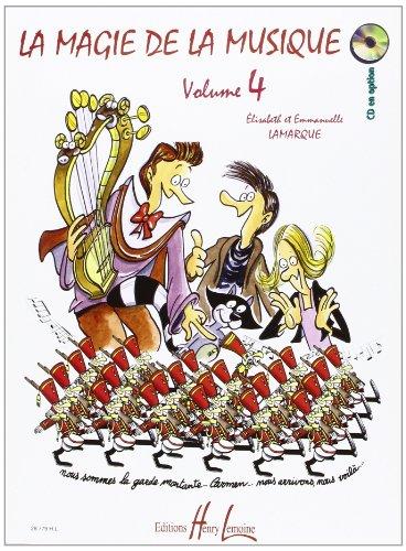 Magie de la Musique, La Vol.4 par E & E Lamarque