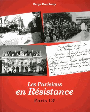 Les Parisiens en Résistance : Paris 13e