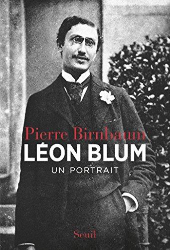 Léon Blum. Un portrait: Un portrait