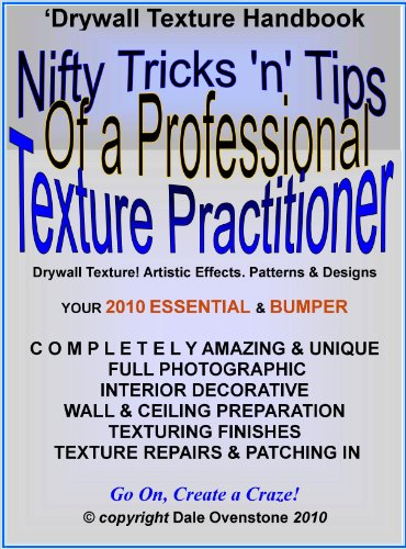nifty-tricks-n-tips-of-a-professional-drywall-texture-practitioner-english-edition