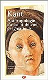 Anthropologie du point de vue pragmatique - Flammarion - 04/01/1999