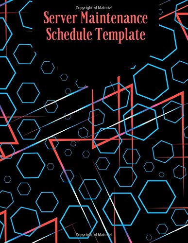 Server Maintenance Schedule Template: Server Daily Routine Inspection Log, Safety, Maintenance and Repair Record Notebook, Logbook, Journal, Organiser ... pages (Server Maintenance Tracker, Band 22) 22 Gauge Sheet