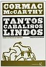 Tantos Cabaliños Lindos par McCarthy