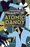 Atomic Dandy (Transfer Bibliothek)