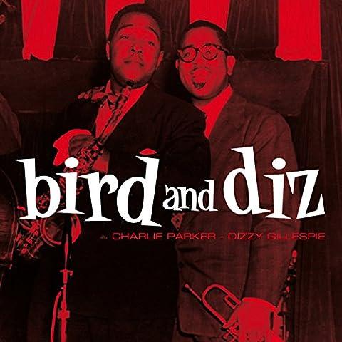 Parker/Gillespie/ Bird and Diz