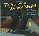 Taiko on a Windy Night by Sally Derby (2001-05-15)