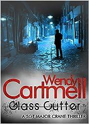 Glass Cutter: A Sgt Major Crane Novel