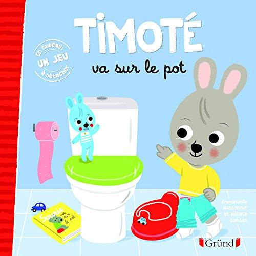 Timoté va sur le pot par Emmanuelle MASSONAUD