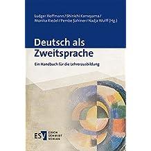 Deutsch als Zweitsprache: Ein Handbuch für die Lehrerausbildung