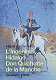 Don Quichotte: L'Ingénieux Hidalgo Don Quichotte de la Manche, seconde partie (French Edition)