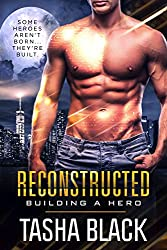 Reconstructed: Building a Hero (Book 1) (English Edition)