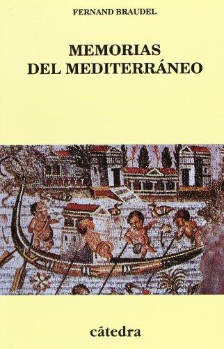 Memorias del Mediterraneo por Fernando Braudel