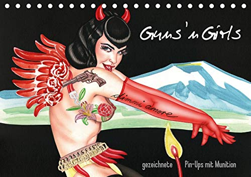 Guns `n Girls - gezeichnete Pin-Ups mit Munition (Tischkalender 2020 DIN A5 quer): Burlesque Pinup Zeichnungen mit flottem Strich - Illustrationen von ... (Monatskalender, 14 Seiten ) (CALVENDO Kunst) - Burlesque Pin Up