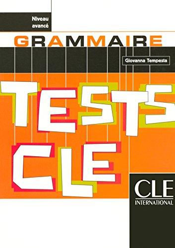 Tests de grammaire : Niveau avancé par Giovanna Tempesta-Renaud