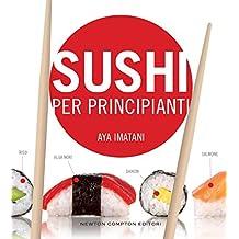 Sushi per principianti (eNewton Manuali e Guide) (Italian Edition)