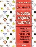 La cuisine japonaise illustrée...