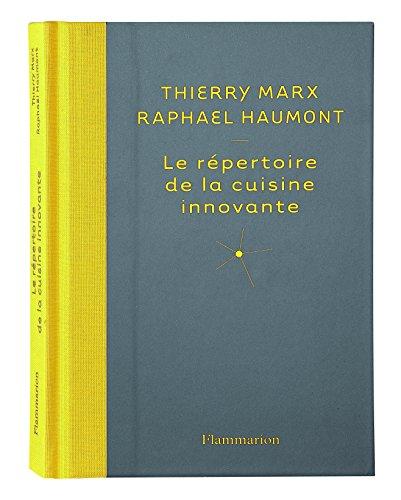 """Livre """"répertoire de la cuisine innovante"""" de Thierry Marx et Raphaël Haumont"""