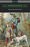 The Swiss Family Robinson by Johann David Wyss (2016-02-22)