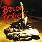 Two Heavy by Bacon Brothers