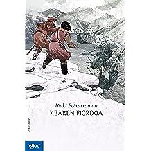 Kearen fiordoa (Ateko bandan)