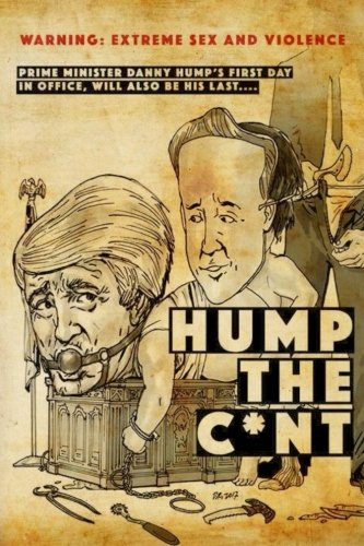 Hump The C*nt: Extreme Horror, Gore and Sex