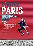 Telecharger Livres L autre Paris 10 promenades dans les quartiers qui bougent (PDF,EPUB,MOBI) gratuits en Francaise