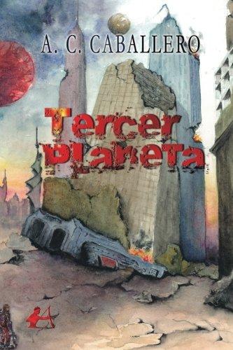 Tercer Planeta por Andrés Cortes Caballero