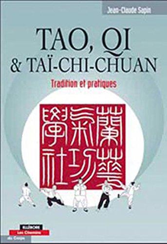 Tao, Qi et Taï-chi chuan par Jean-Claude Sapin