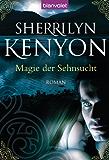 Magie der Sehnsucht: Roman (Dark Hunter-Serie 1)