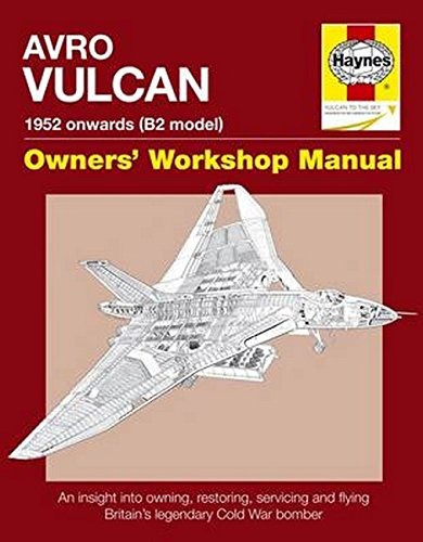 Avro Vulcan Manual: 1952 Onwards (all marks) (Owner's Workshop Manual) - Navigation Owners Manual