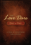 The Love Dare Day by Day: A Year of Devotions for Couples (English Edition)