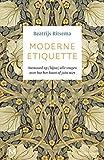 Moderne etiquette (Dutch Edition)