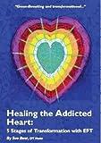 Healing the Addicted Heart